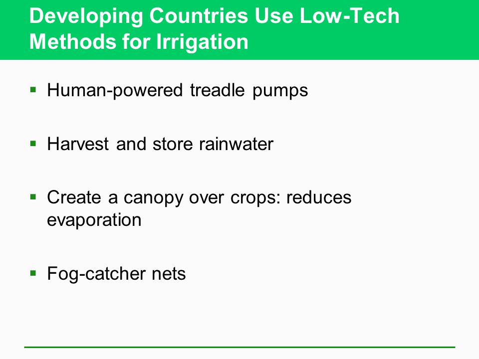Developing Countries Use Low-Tech Methods for Irrigation