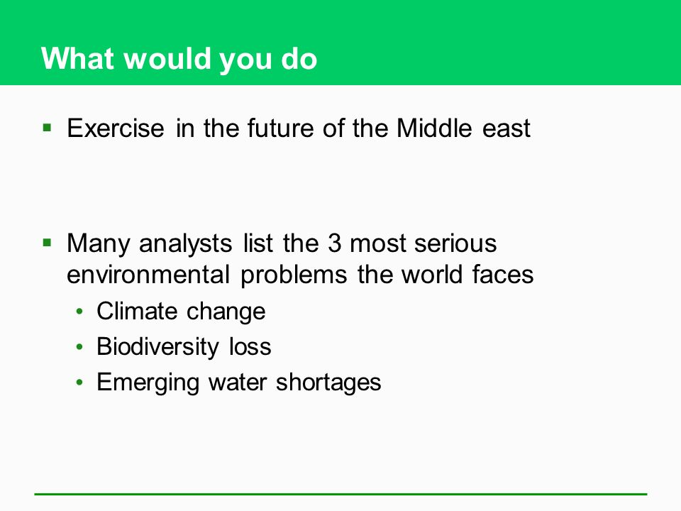 What would you do Exercise in the future of the Middle east