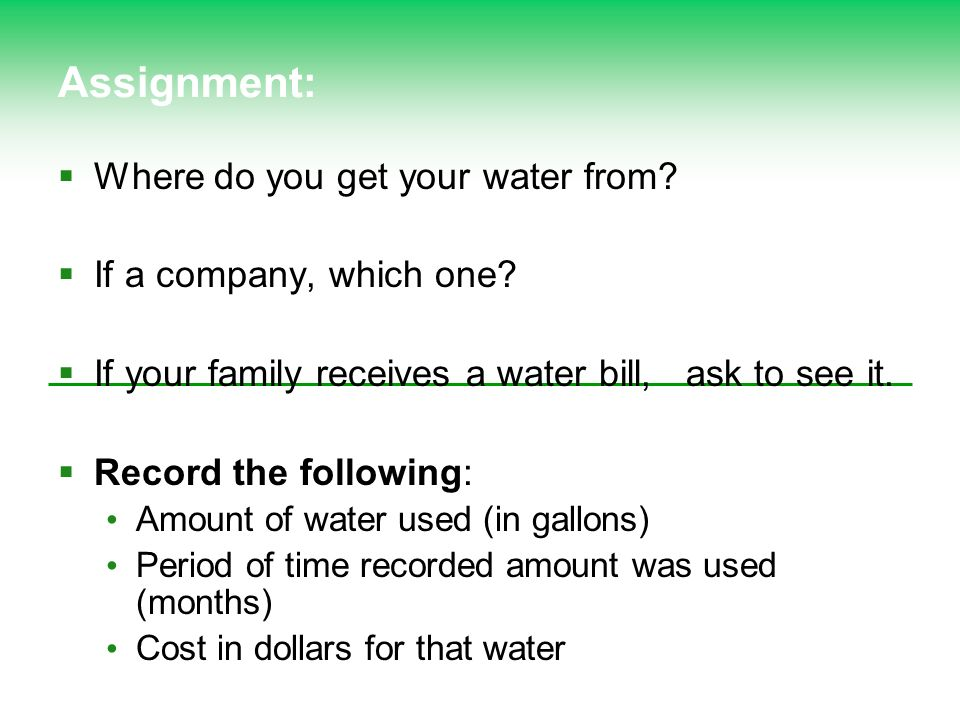 Assignment: Where do you get your water from If a company, which one