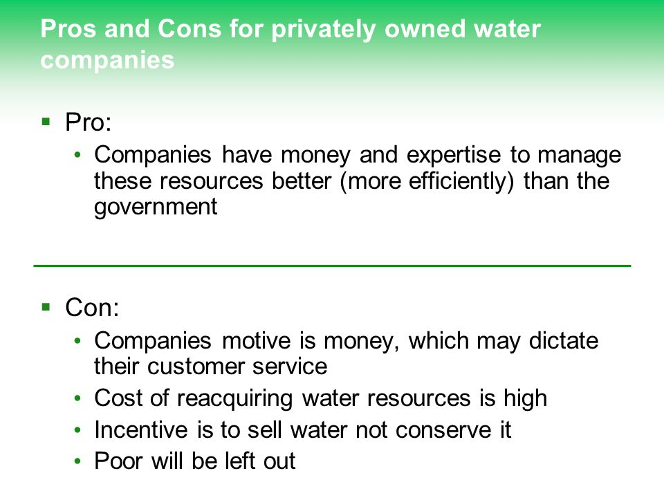 Pros and Cons for privately owned water companies