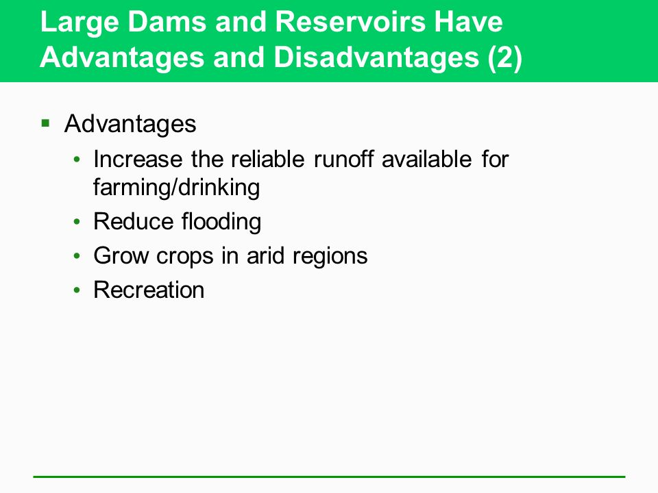 Large Dams and Reservoirs Have Advantages and Disadvantages (2)
