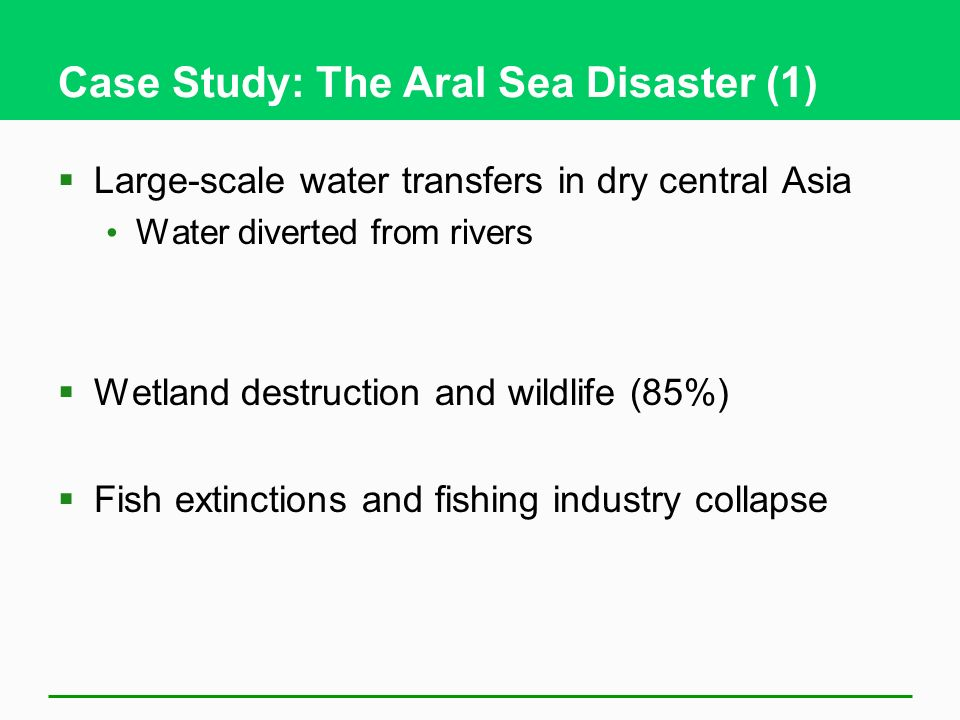 Case Study: The Aral Sea Disaster (1)