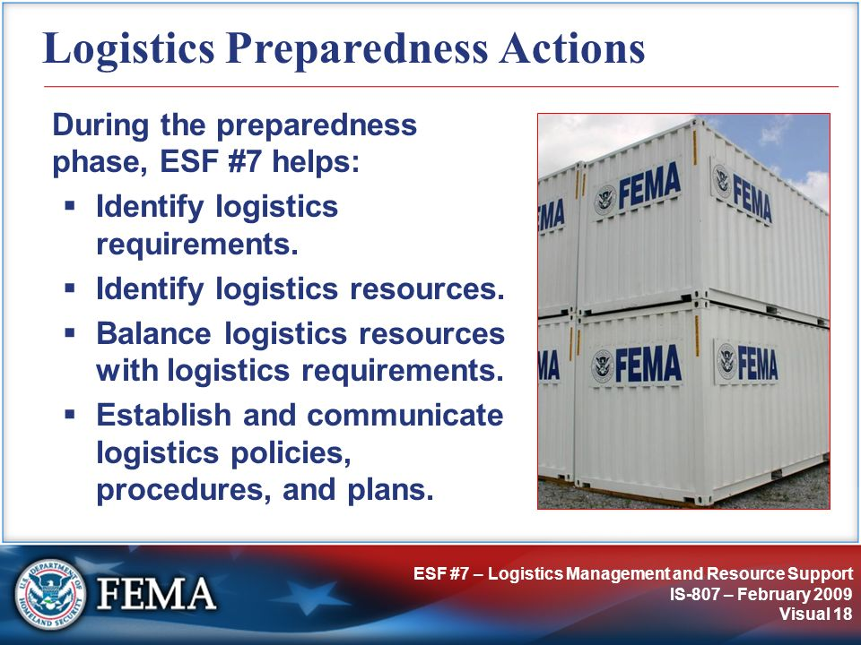 IS-807: ESF #7 – Logistics Management and Resource Support ...