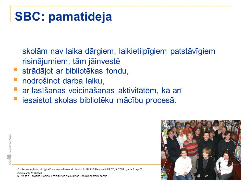 SBC: pamatideja skolām nav laika dārgiem, laikietilpīgiem patstāvīgiem risinājumiem, tām jāinvestē.