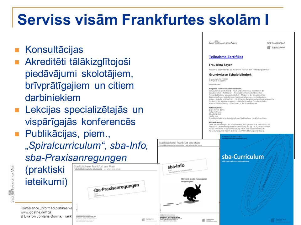 Serviss visām Frankfurtes skolām I