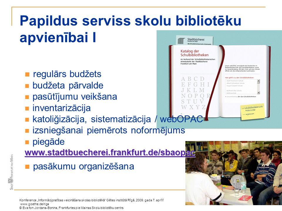Papildus serviss skolu bibliotēku apvienībai I