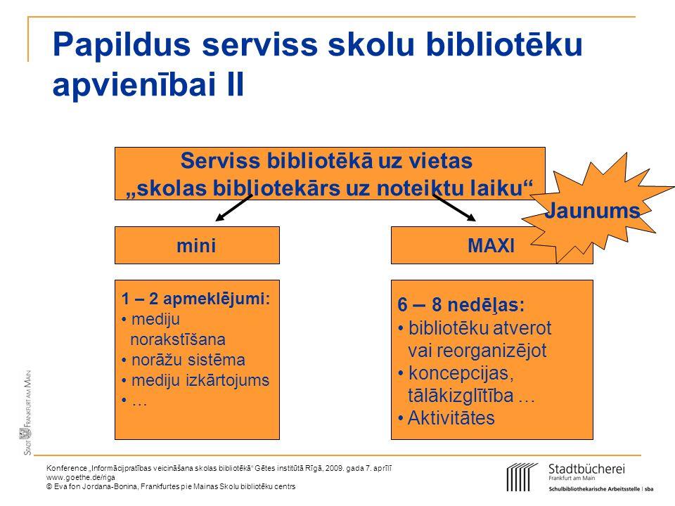 Papildus serviss skolu bibliotēku apvienībai II