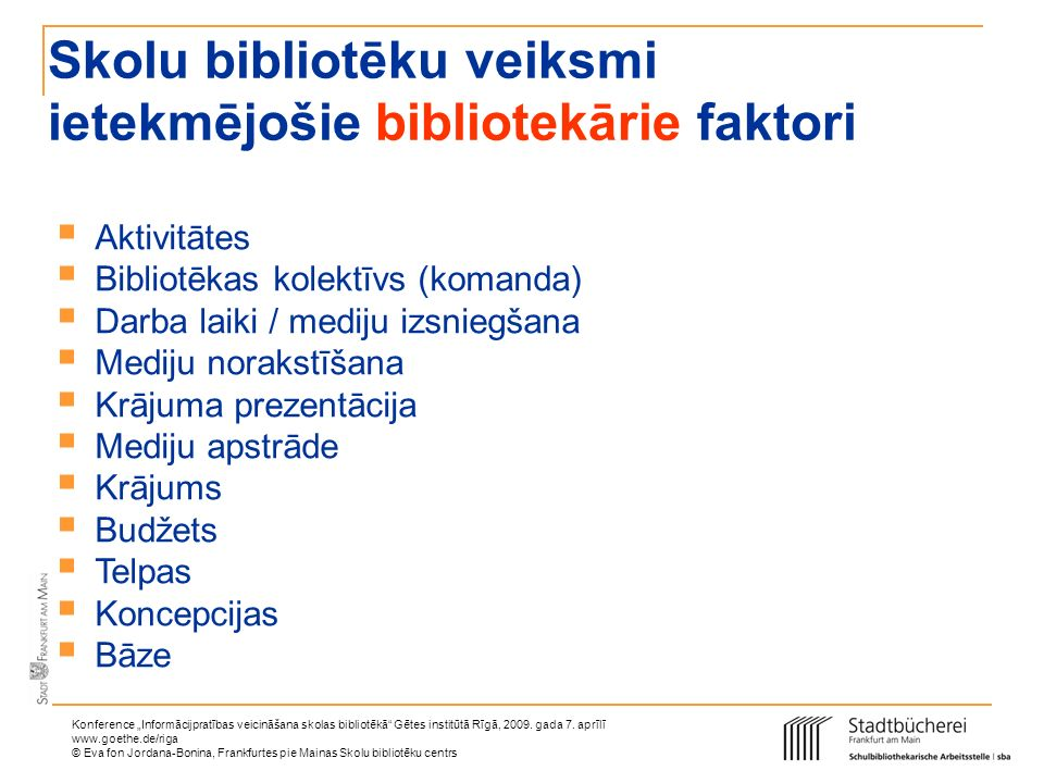 Skolu bibliotēku veiksmi ietekmējošie bibliotekārie faktori