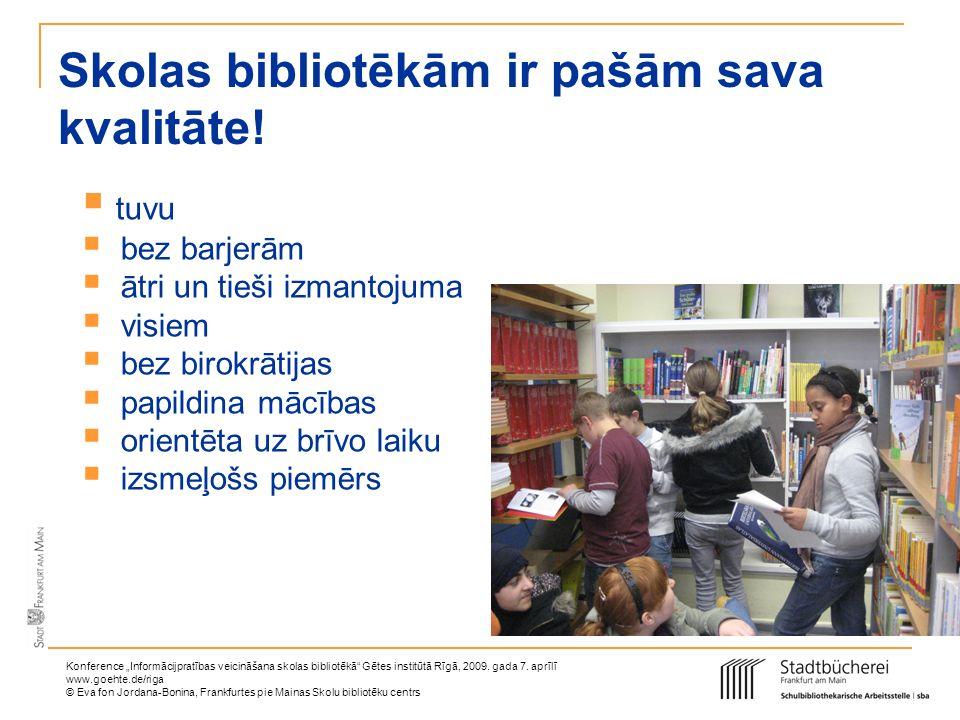 Skolas bibliotēkām ir pašām sava kvalitāte!