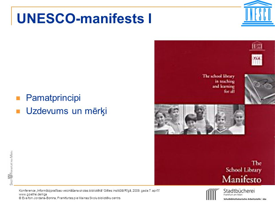 UNESCO-manifests I Pamatprincipi Uzdevums un mērķi