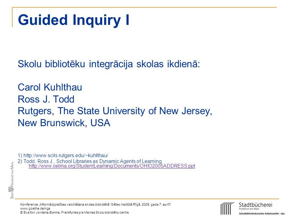 Guided Inquiry I Skolu bibliotēku integrācija skolas ikdienā: