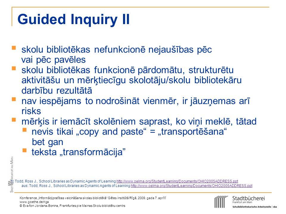 Guided Inquiry II skolu bibliotēkas nefunkcionē nejaušības pēc
