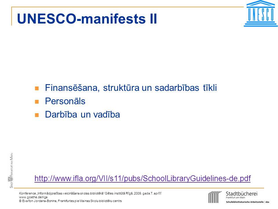 UNESCO-manifests II Finansēšana, struktūra un sadarbības tīkli