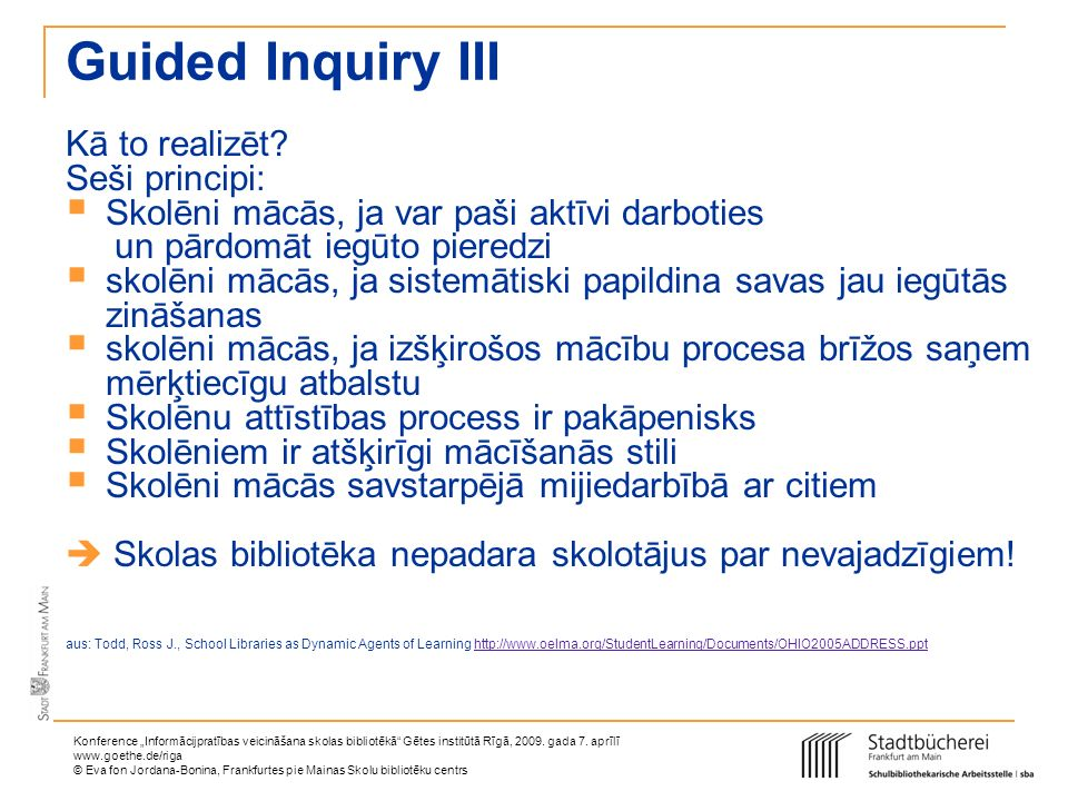 Guided Inquiry III Kā to realizēt Seši principi: