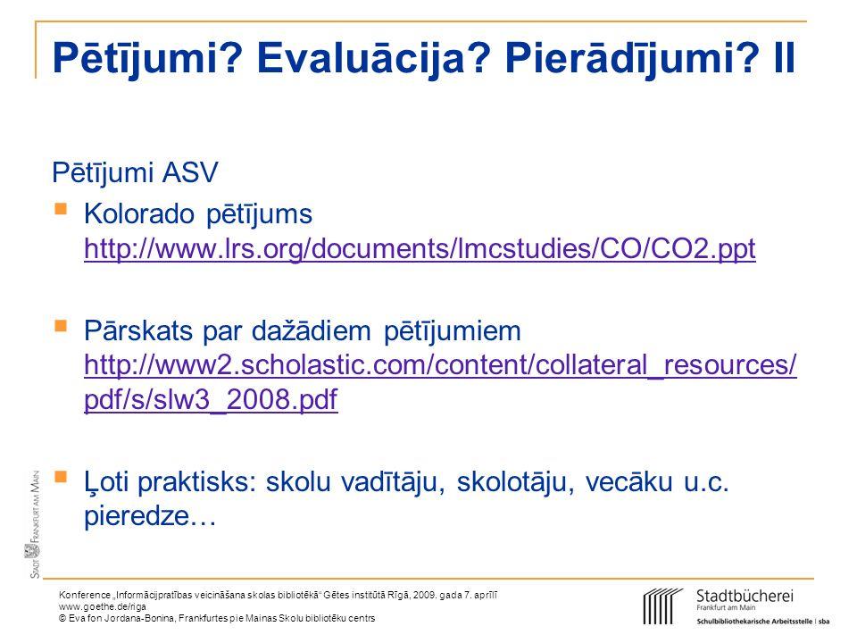 Pētījumi Evaluācija Pierādījumi II