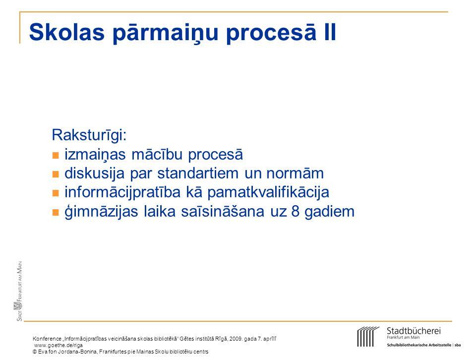 Skolas pārmaiņu procesā II