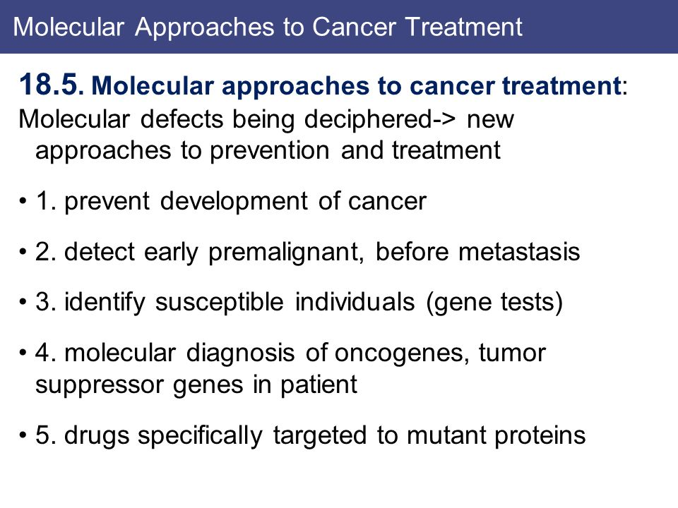 Molecular Approaches to Cancer Treatment