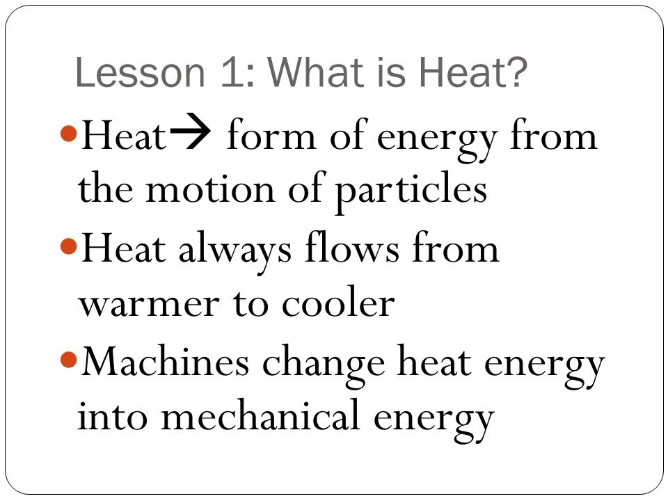 Chapter 9 Heat. - ppt download