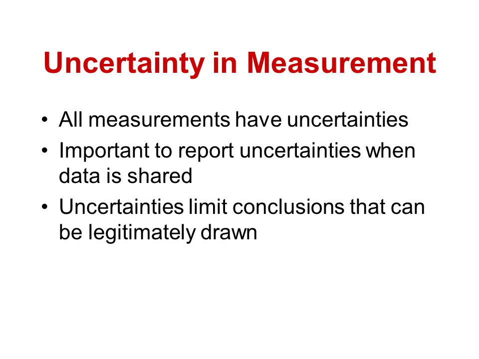 the uncertainties of using a ruler These uncertainties  determination of uncertainty for volume measurements made using the  table 1 determination of uncertainty for volume measurements.