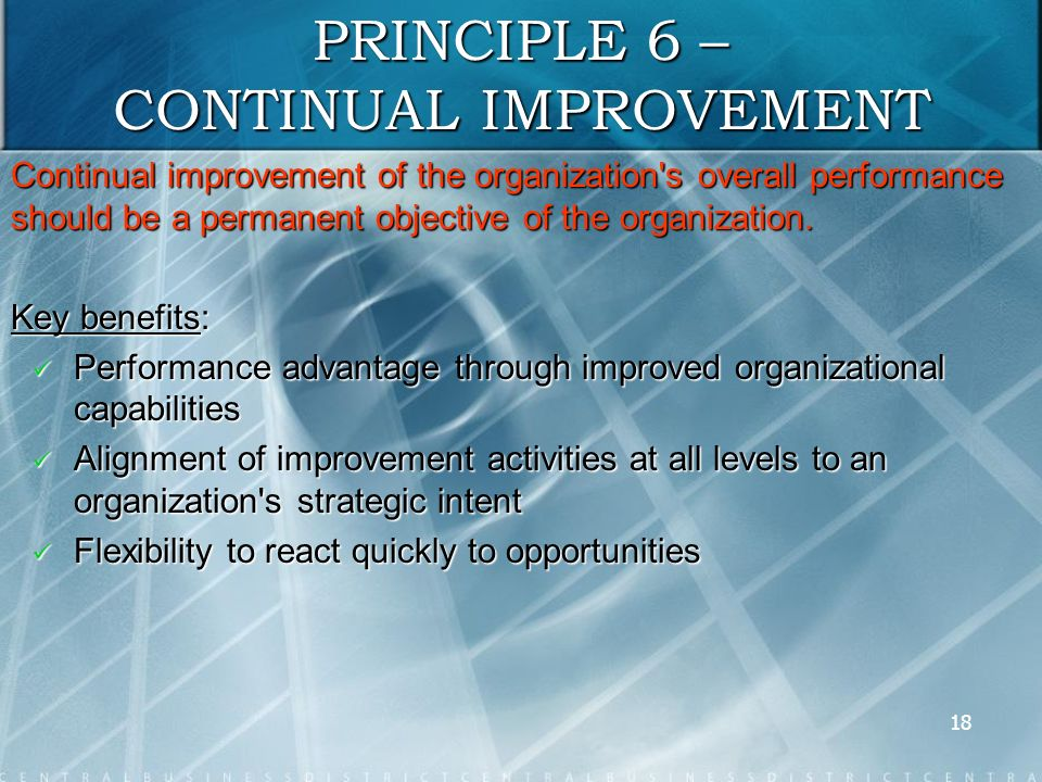 continuous improvement in context of organizational Continuous improvement is an ongoing effort to improve the quality of products,  services or processes quality tools used for continuous improvement include.