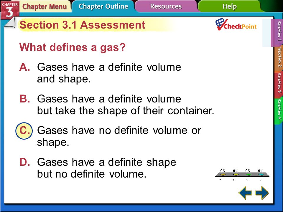 A B C D Section 3.1 Assessment What defines a gas