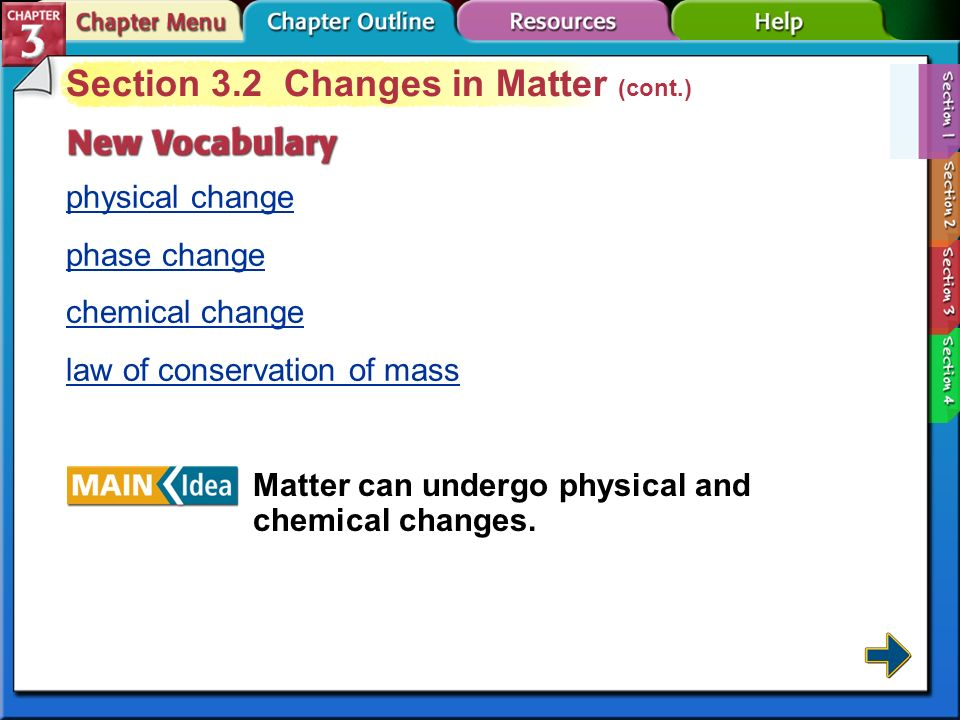 Section 3.2 Changes in Matter (cont.)