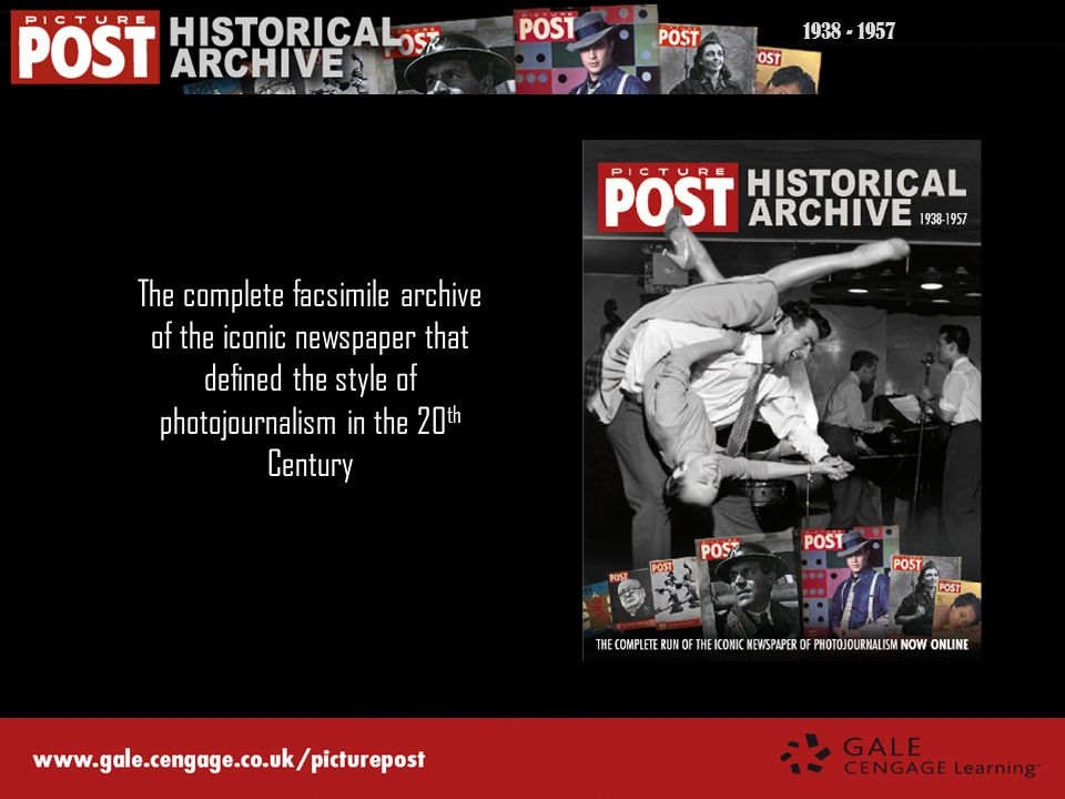 1938 - 1957 The complete facsimile archive of the iconic newspaper that defined the style of photojournalism in the 20th Century.