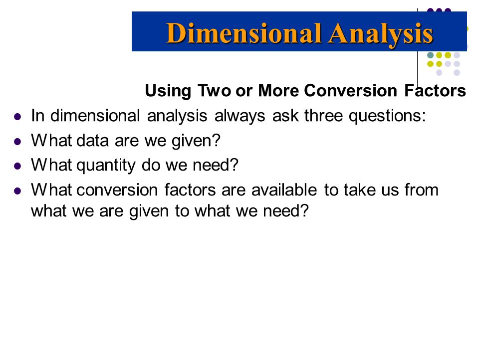 Dimensional Analysis Using Two or More Conversion Factors