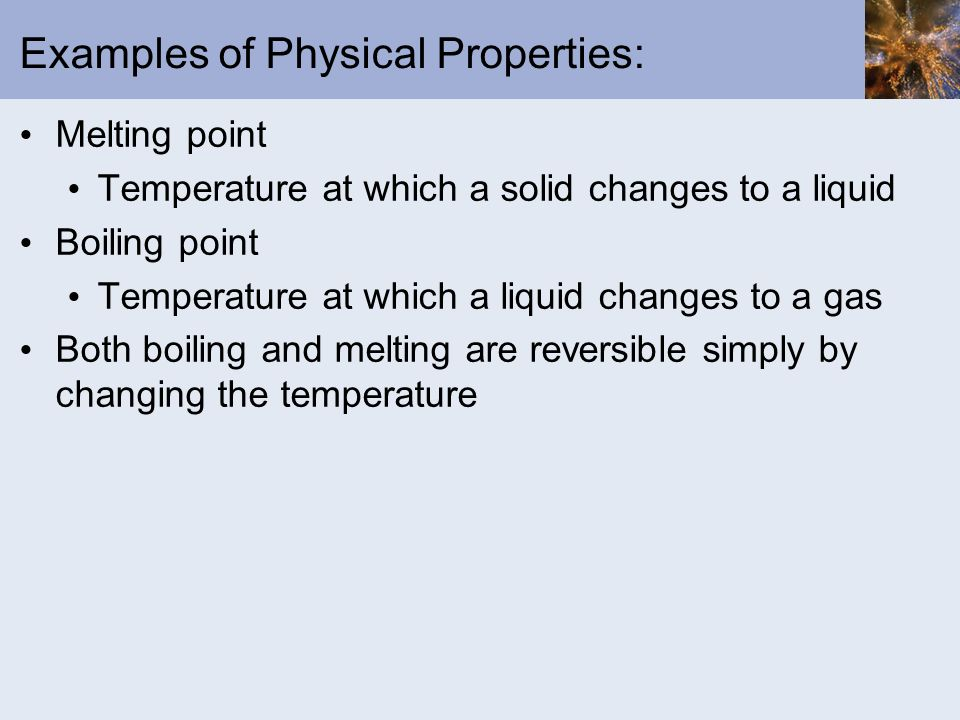 Chapter 1 Matter and Measurements - ppt download What Are Some Examples Of Physical Properties
