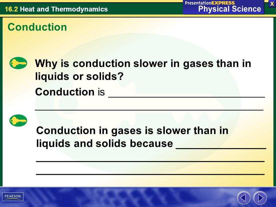 Conduction Why is conduction slower in gases than in liquids or solids