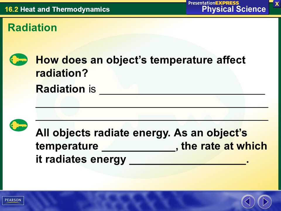 Radiation How does an object's temperature affect radiation