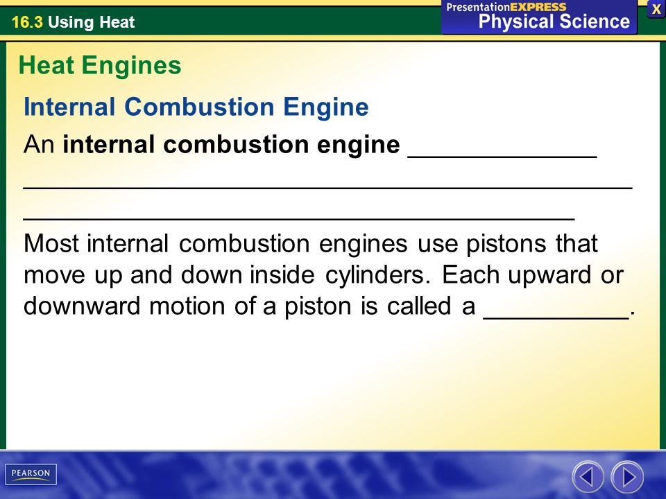 Heat Engines Internal Combustion Engine.