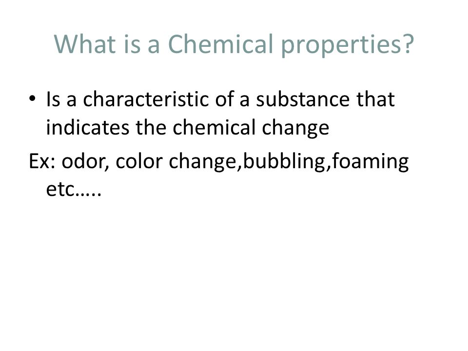What is a Chemical properties