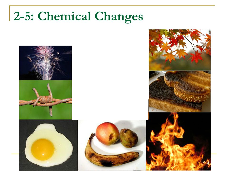 2-5: Chemical Changes