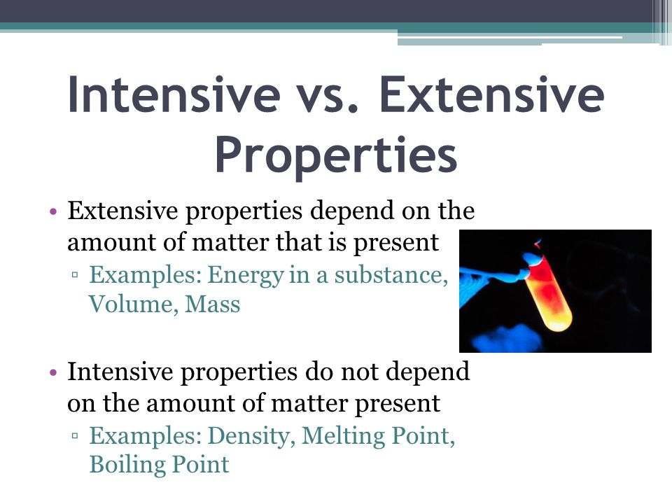 Intensive vs. Extensive Properties