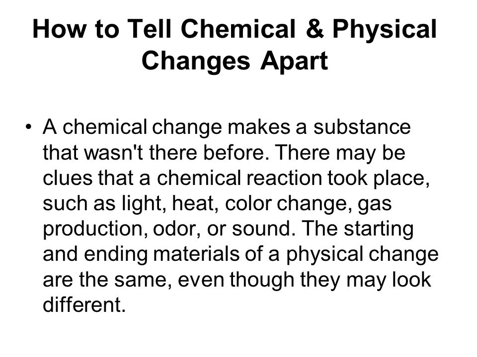 How to Tell Chemical & Physical Changes Apart