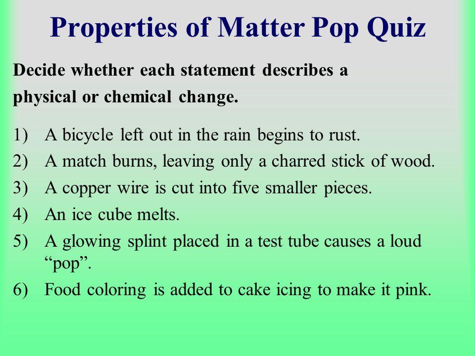 Properties of Matter Pop Quiz