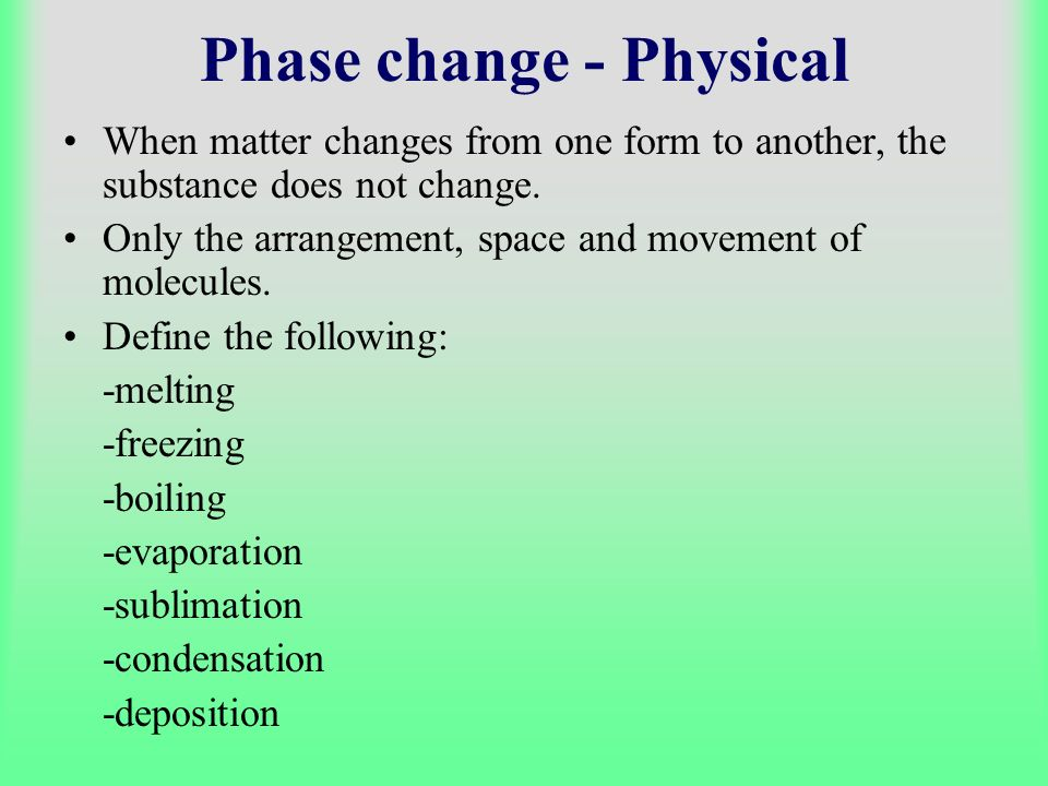 Phase change - Physical