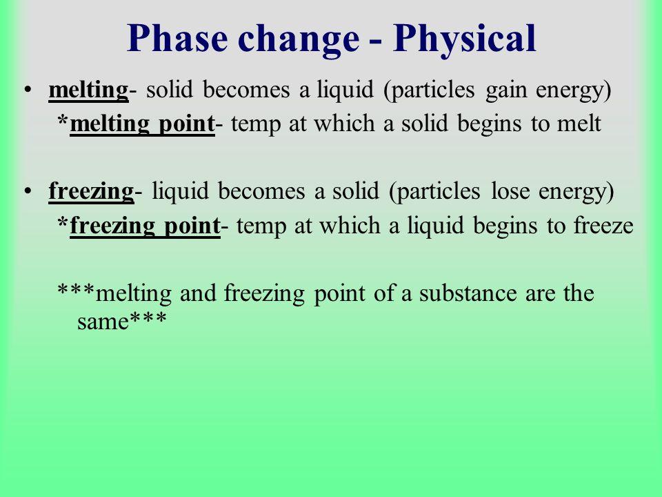 Phase change - Physical