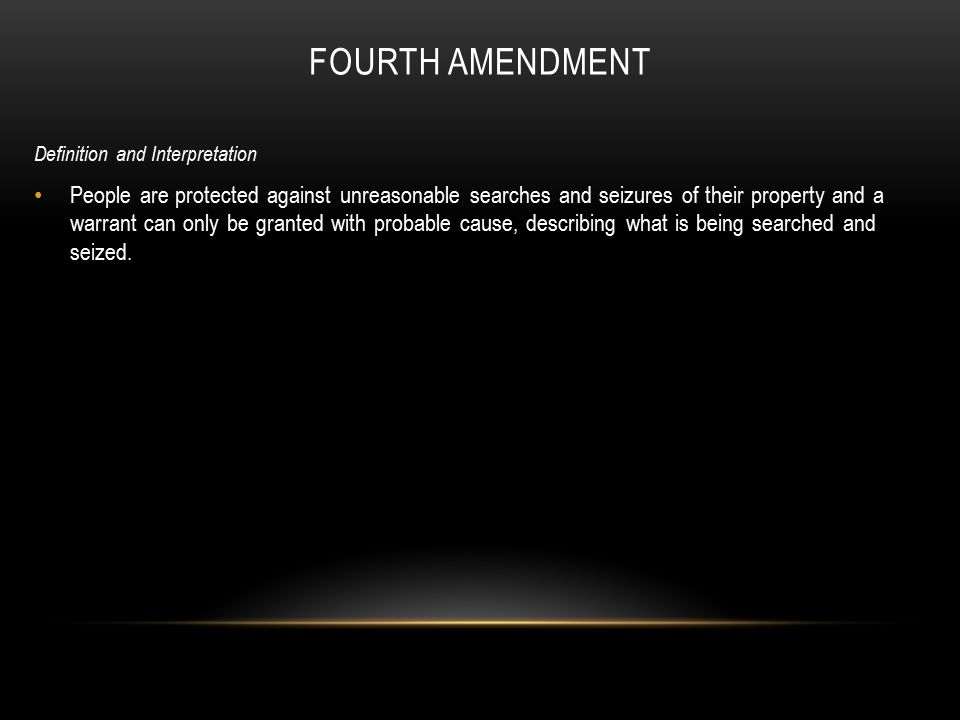 Fourth Amendment Activities