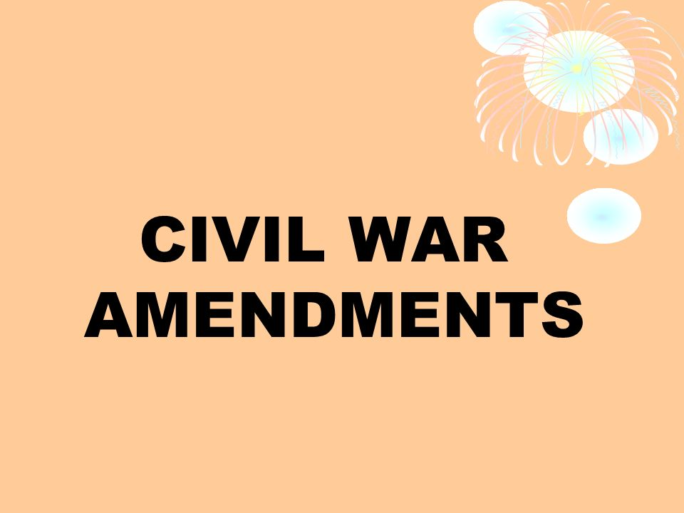 civil war amendments Thirteenth, fourteenth, and fifteenth amendments, passed following the civil war they freed the slaves, granted them citizenship, and guaranteed them the rights of citizens.
