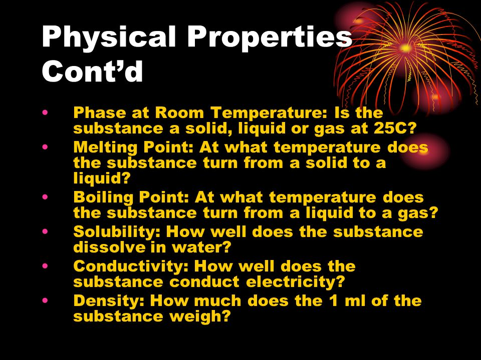 Physical Properties Cont'd