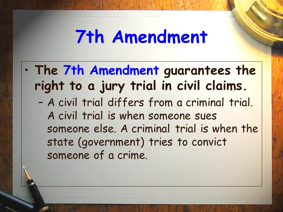 seventh amendment The 7th amendment is part of the bill of rights, which is made up of the first 10 amendments to the us constitution come explore the 7th.