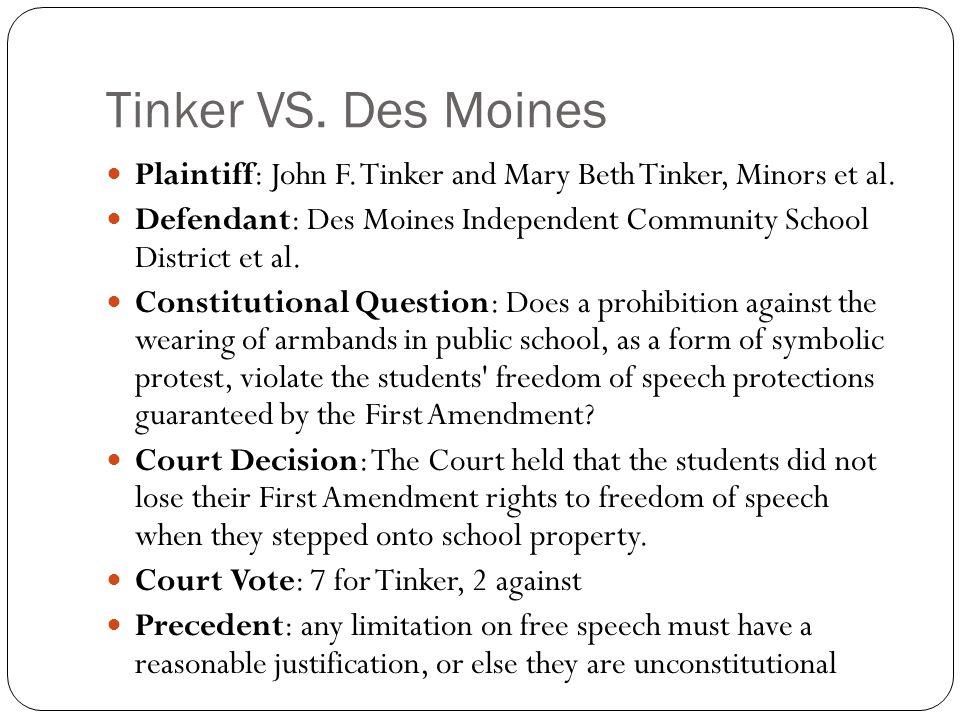 tinker vs des moines Tinker v des moines independent community school district in the landmark case of tinker v des moines independent community school district, 393 us 503, 89 s ct 733, 21 l.