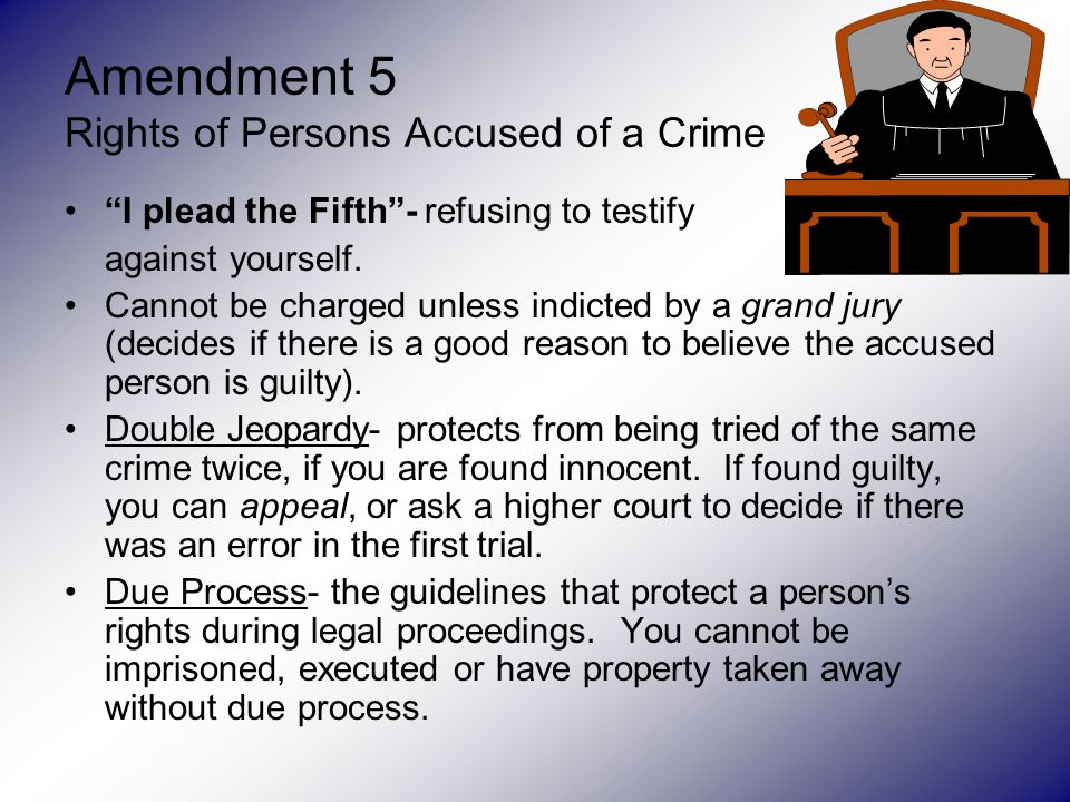 an analysis of the fifth amendment rights of the accused This article examines both the fifth and sixth amendment rights to  in an effort to provide for guaranteed rights to those accused  legal analysis the case.