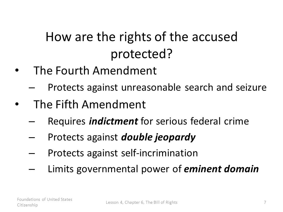 an analysis of the fifth amendment rights of the accused The fifth amendment to the united states constitution, as a provision of the bill of rights, enumerates several of the most important protections of persons accused of crimes under the american criminal justice system these protections include: protection from being prosecuted for crimes unless.