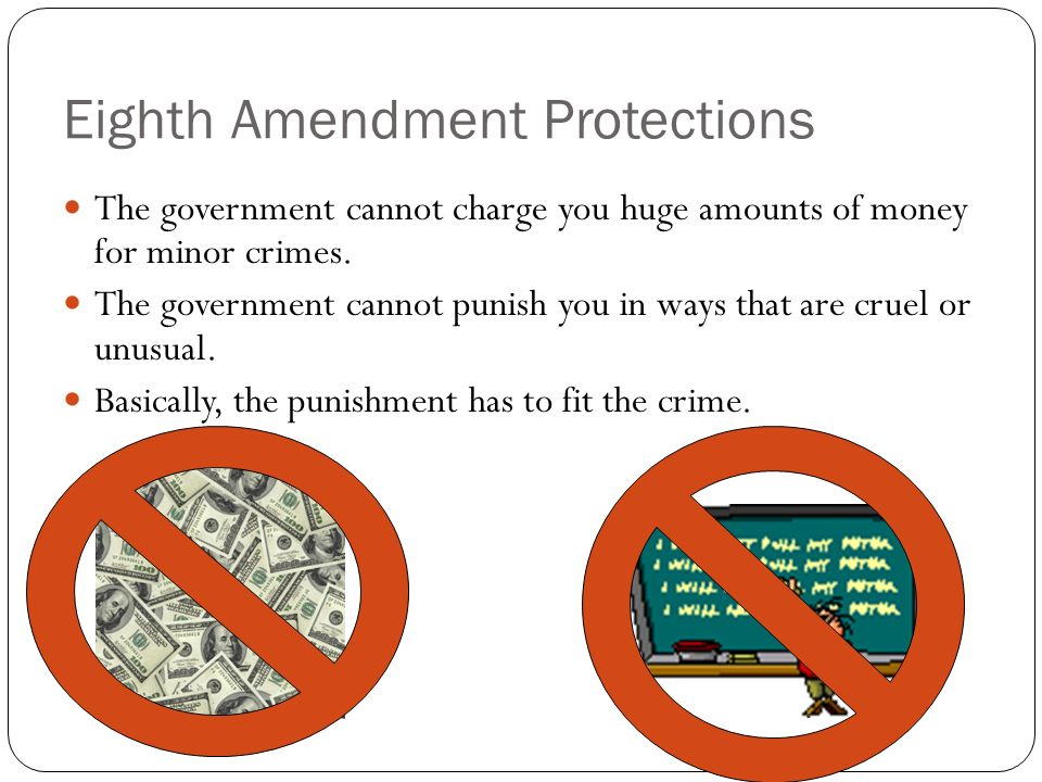 Eighth Amendment Protections