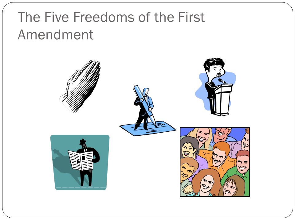 The Five Freedoms of the First Amendment