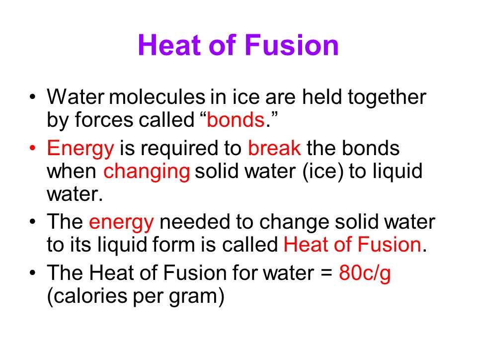 a study of fusion heat In which equation does the term heat represent heat of fusion was asked by shelly notetaker on may 31 2017 531 students have viewed the answer on studysoup view the answer on studysoup.