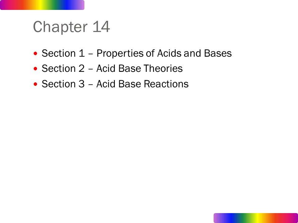 acids and bases ch 7 Start studying ch 7: acids, bases, and solutions learn vocabulary, terms, and more with flashcards, games, and other study tools.